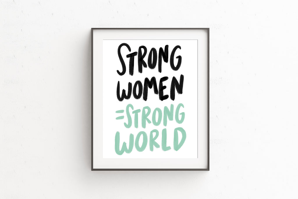 Strong women, strong world print - Craft Boner