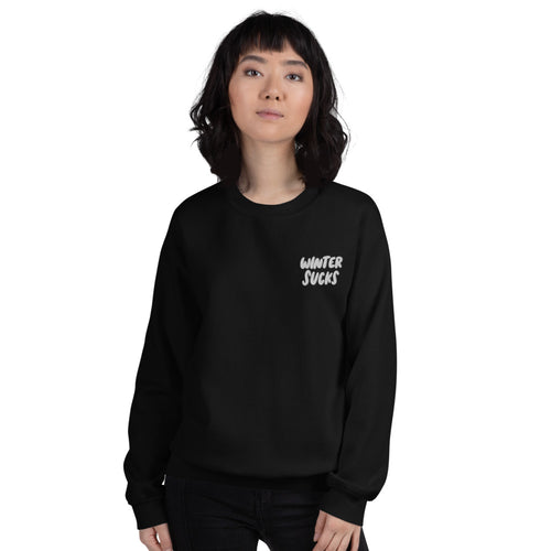 Winter Sucks Embroidered Sweatshirt