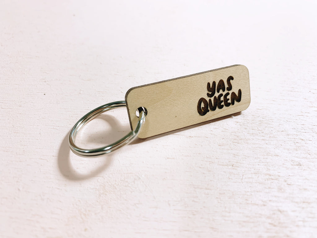 Yas Queen laser cut keychain - Craft Boner