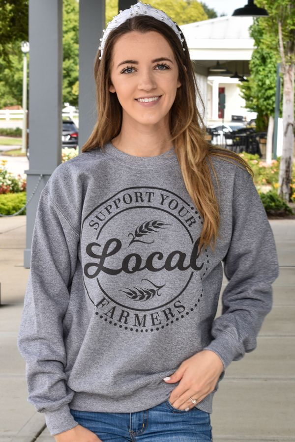 Support Your Local Farmers Sweatshirt
