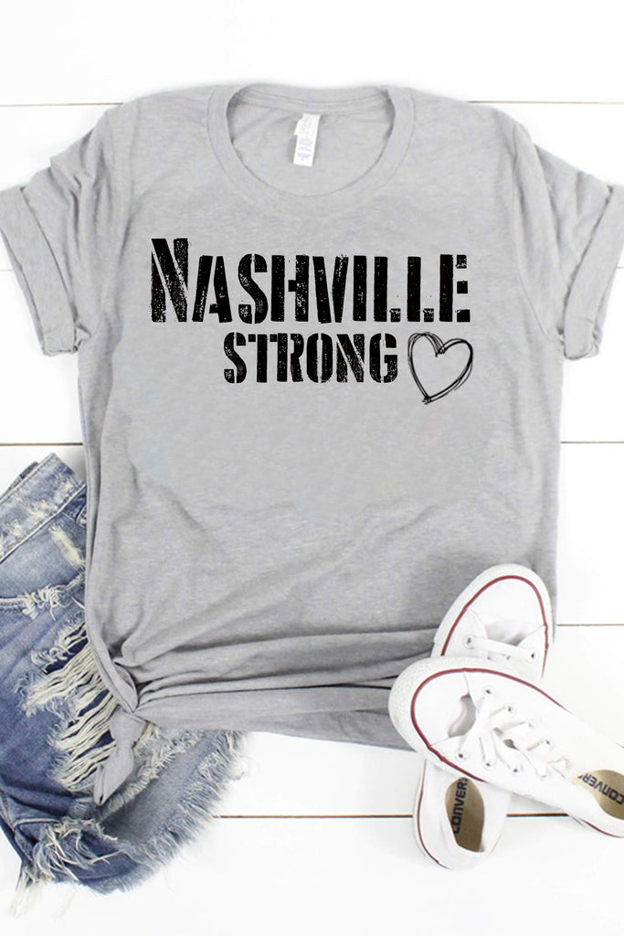Nashville Strong - 100% Proceeds Donated To Nashville Relief