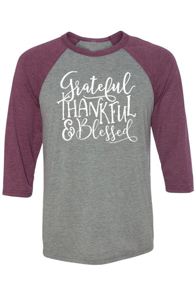 Grateful Thankful Blessed 3/4 Sleeve Raglan - Glittering Boutique