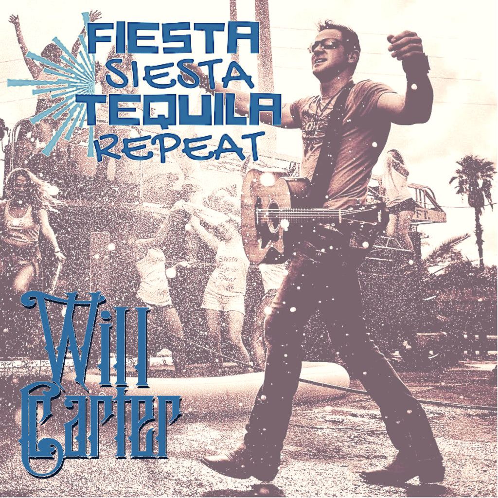 Fiesta, Siesta, Tequila, Repeat - Digital Single