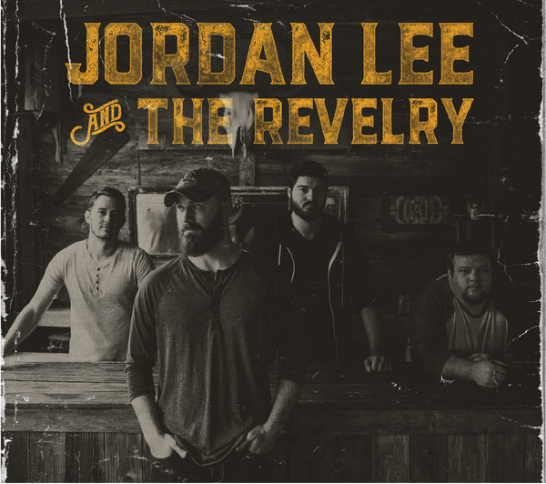 Jordan Lee and The Revelry - Physical/Digital Album