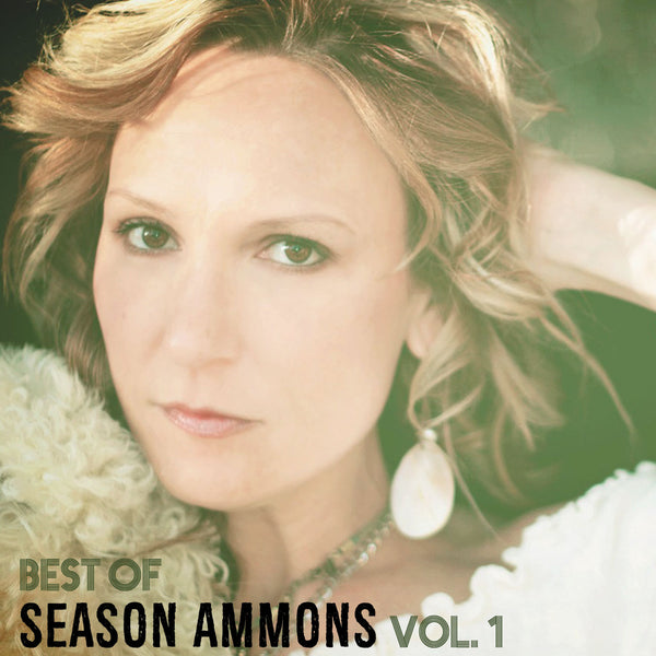 Best of Season Ammons Vol. I - Physical CD/Digital Album