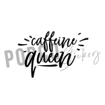 Caffeine Queen - Vinyl Decal POPco Vinyl