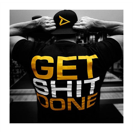 "Dedicated T-Shirt ""Get Shit Done"" - I AM DEDICATED"