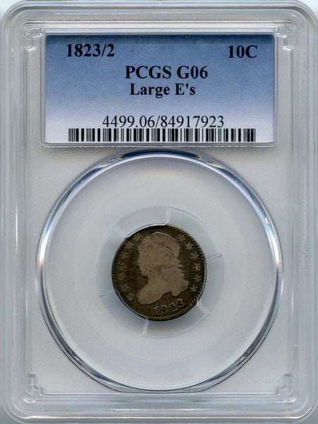 1823/2 Capped Bust Dime PCGS G-6 - Of Coins & Crystals