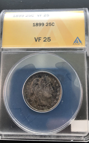 1899 Barber Quarter ANACS VF-25 - Of Coins & Crystals