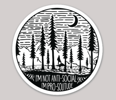 I'm Pro-Solitude Sticker - It's A Wanderful Life Official Brand Store