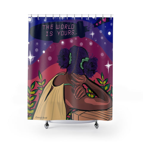 Shower Curtain / Tapestry - The World is Yours