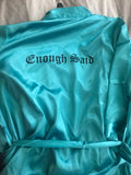 Satin Robe - Enough Said Signature Logo