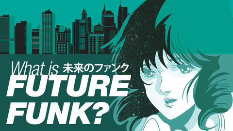 """What is Future Funk?"" By Pad Chennington"
