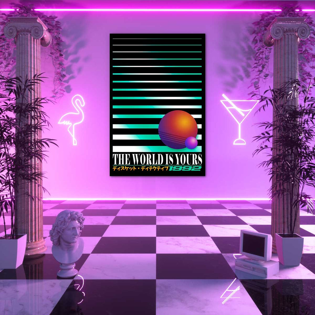 The World Is Yours Poster Poster Vapor95