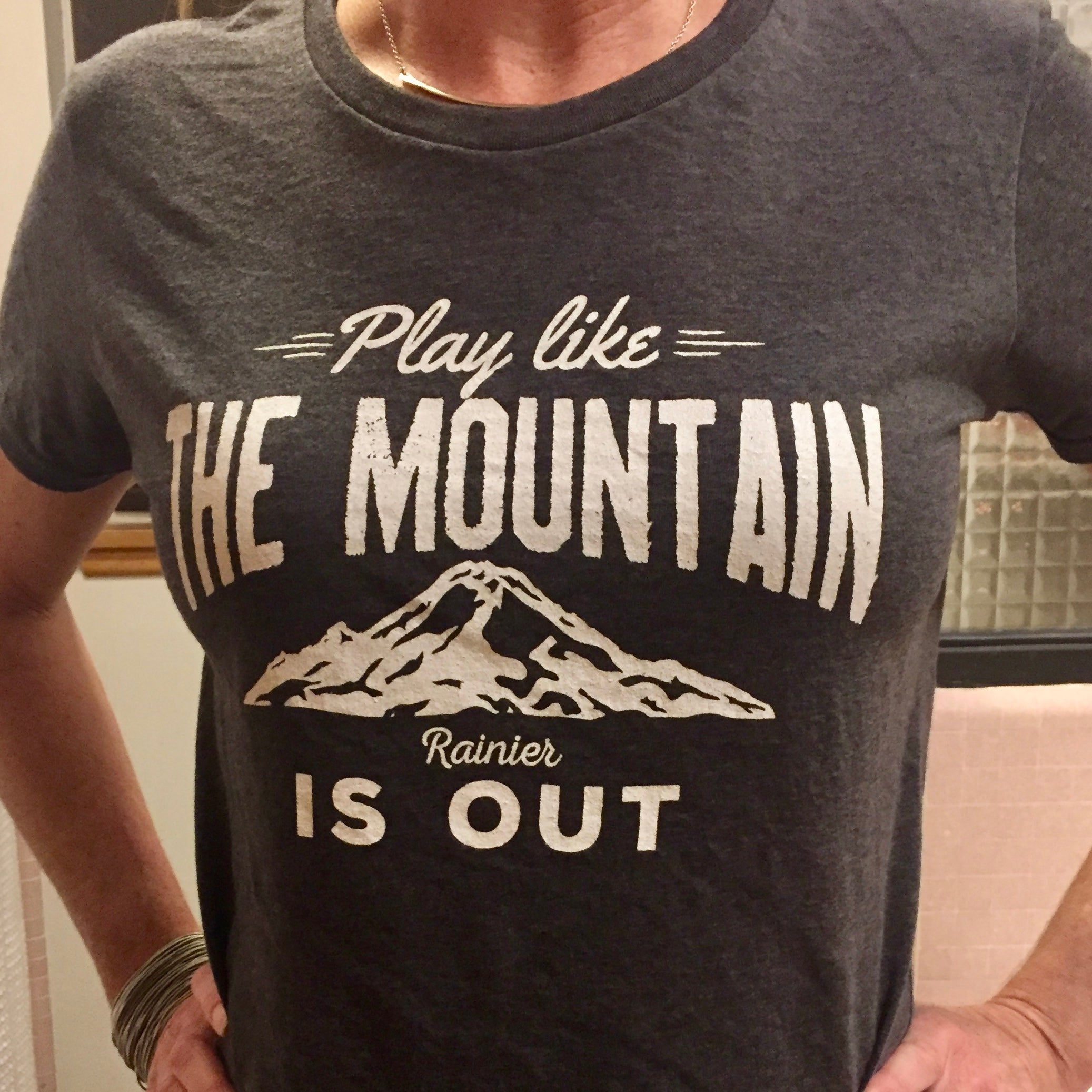 Play like the mountain is out.