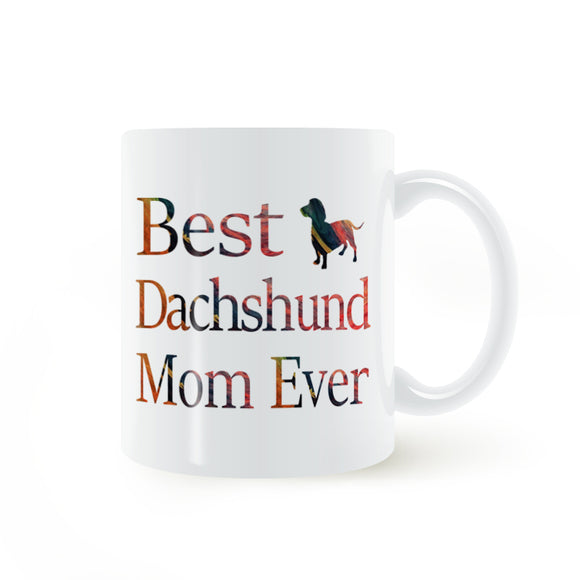 Best Dachshund Mom Ever Coffee Mug
