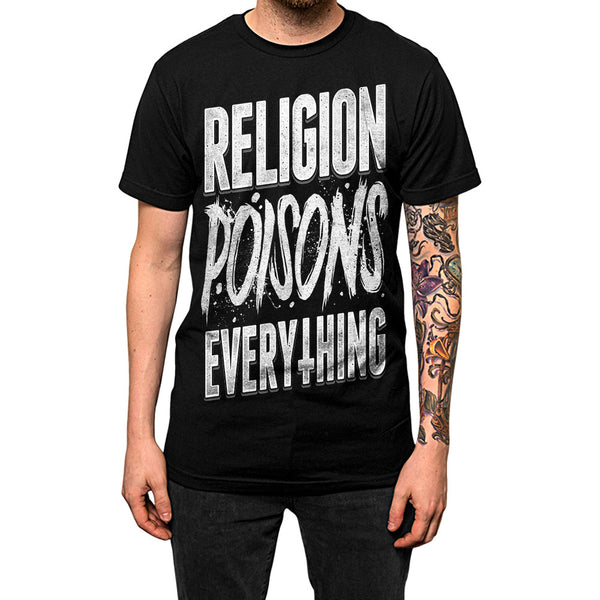 'Religion Poisons Everything' Tee Shirt