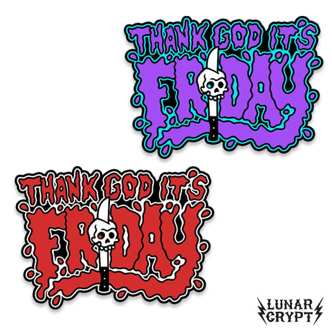 Thank God It's Friday - Soft Enamel Pin - Your Choice of Styles!