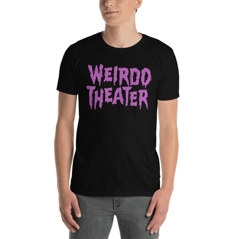 Weirdo Theater - Unisex T-Shirt
