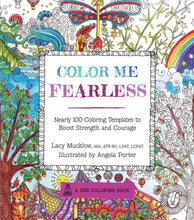 Color Me Fearless: Nearly  100 Coloring Templates to Boost Strength and Courage - Coloring Book Zone