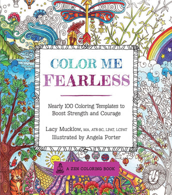 Color Me Fearless: Nearly  100 Coloring Templates to Boost Strength and Courage - Coloring Book Zone - 1