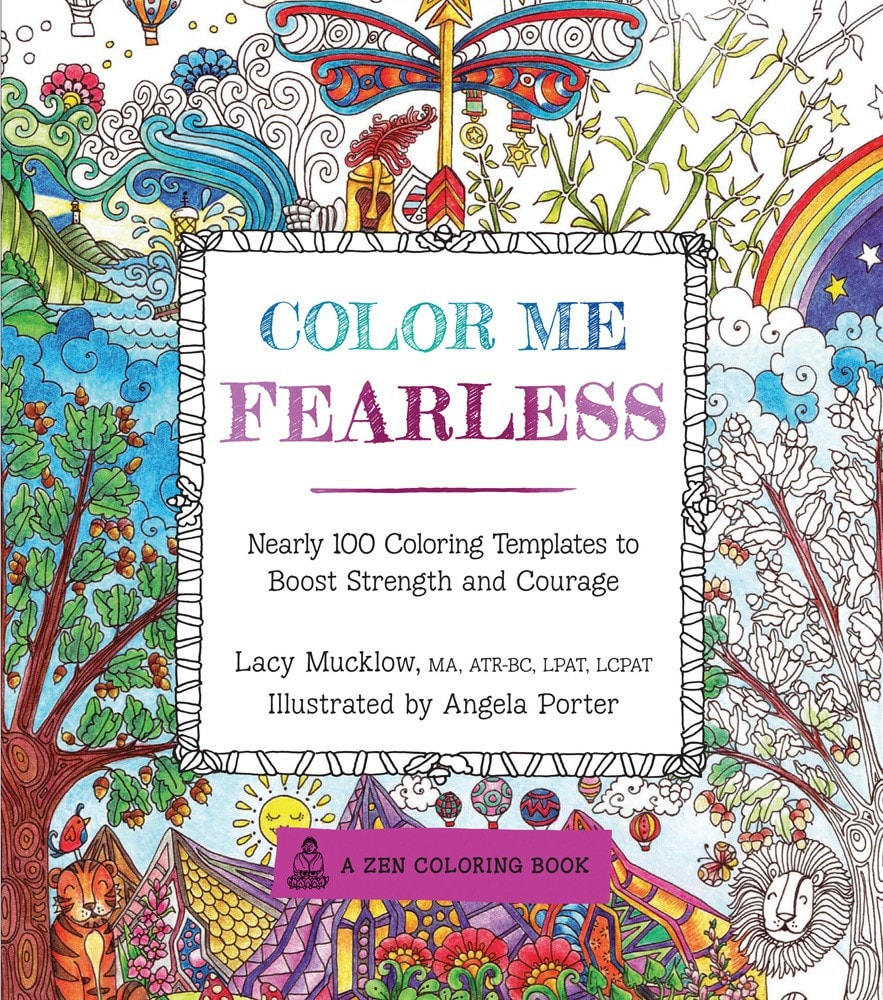 Color Me Fearless: Nearly 100 Coloring Templates to Boost Strength ...