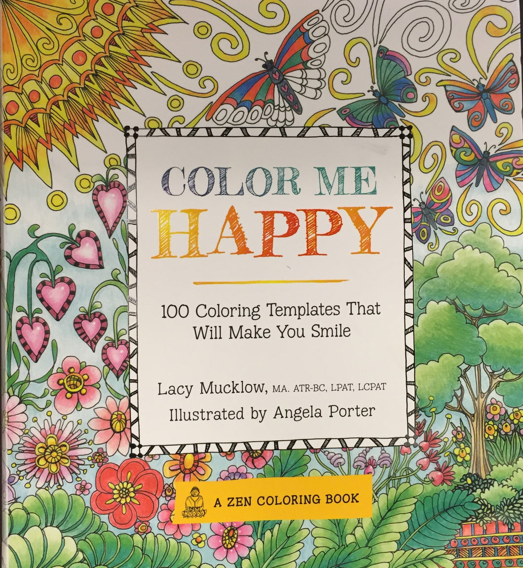 Color Me Happy: 100 Coloring Templates That Will Make You Smile - Coloring Book Zone