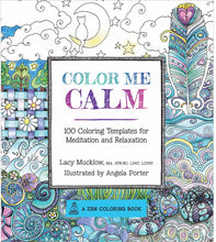 Color Me Calm: 100 Coloring Templates for Meditation and Relaxation - Coloring Book Zone