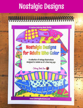 Nostalgic Designs for Adults Who Color - Live Your Life in Color Series - Coloring Book Zone