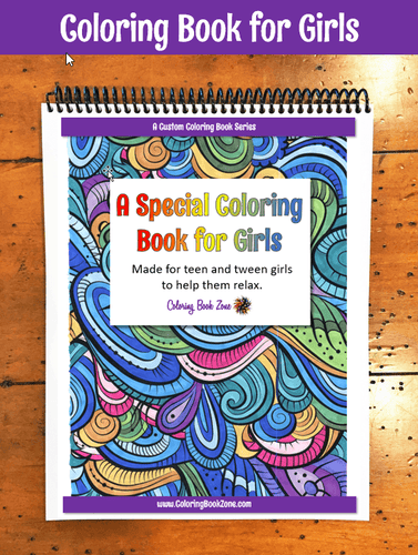 A Special Coloring Book for Girls - Live Your Life In Color Series - Coloring Book Zone