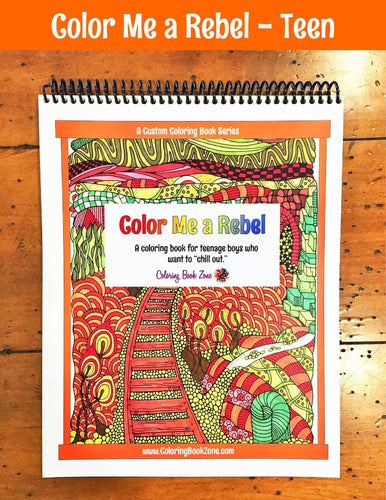 Color Me a Rebel - Live Your Life in Color Series - Coloring Book Zone