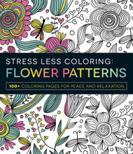 Stress Less Coloring: Flower Patterns - Coloring Book Zone
