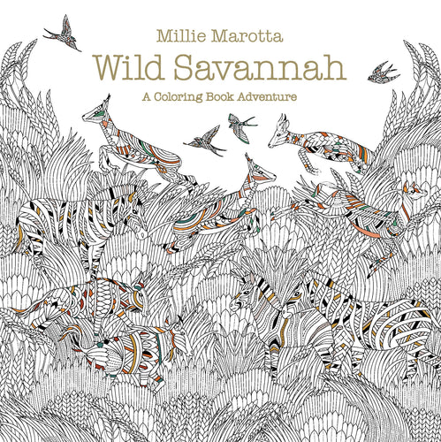 Wild Savannah: A Coloring Book Adventure - Coloring Book Zone
