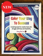 Color Your Way To Success - Live Your Life in Color Series - Coloring Book Zone