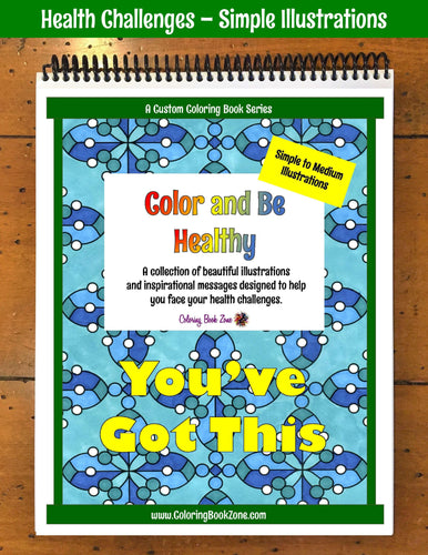 Health Challenges Coloring Book - Simple to Medium Designs - Coloring Book Zone