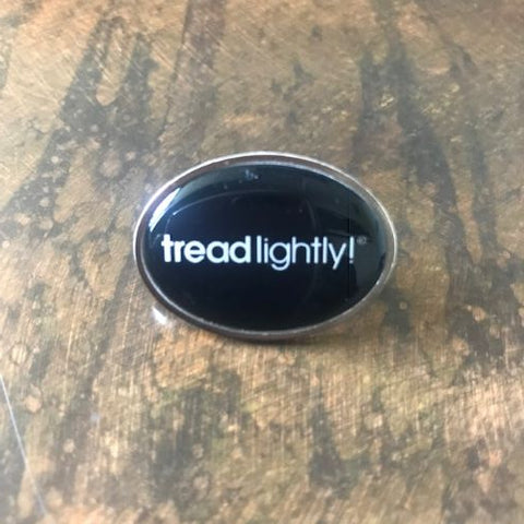 Tread Lightly! Lapel Pin