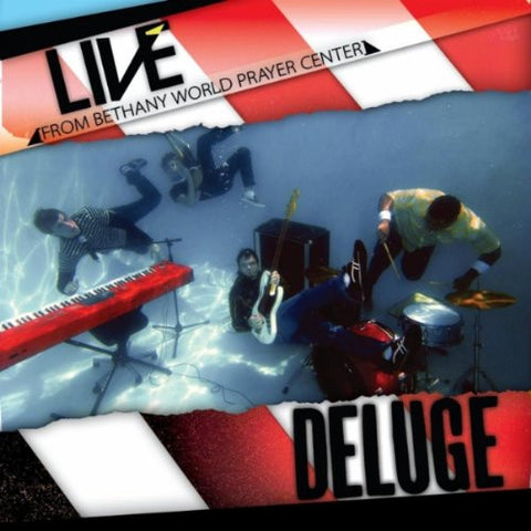 Live: from Bethany World Prayer Center - Deluge (CD)