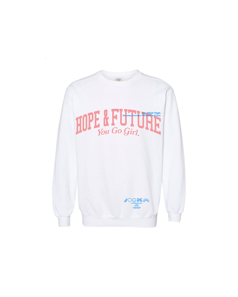 LADIES - Hope & Future Sweatshirt *SHIPS Starting 5/25