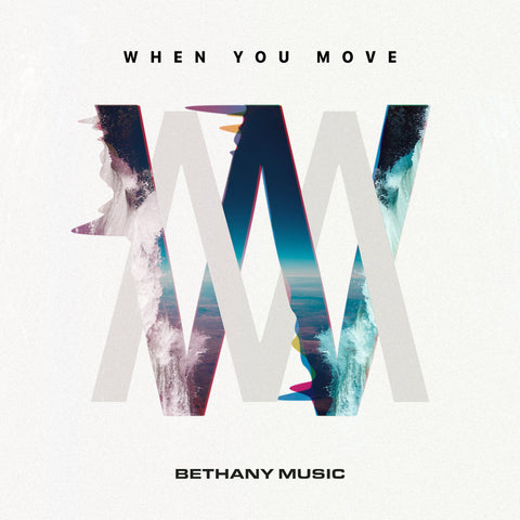 When You Move - Bethany Music (CD)
