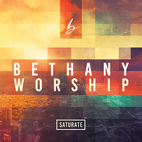 Saturate - Bethany Worship (CD)