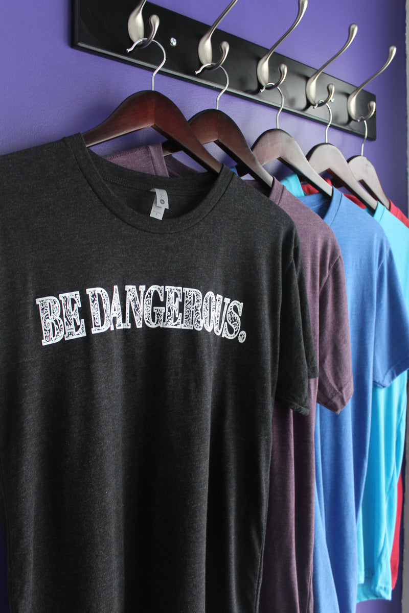 The Be Dangerous T-Shirt - Charcoal