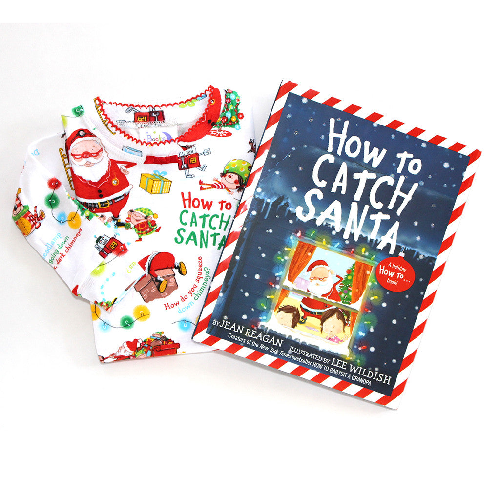 "BOOKS TO BED - ""How to Catch Santa"" Pajamas & Book Set"