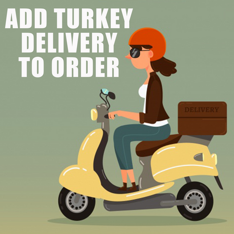 Add Turkey Delivery