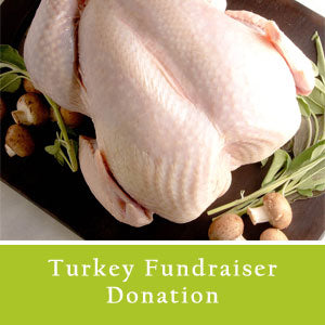 Turkey Fundraiser Donation