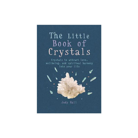 The Little Book of Crystals - Judy Hall