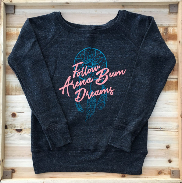 'Arena Bum Dreams' sweatshirt
