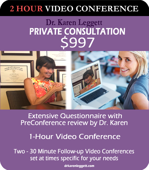 2 Hour Video Conference with Dr. Karen Leggett
