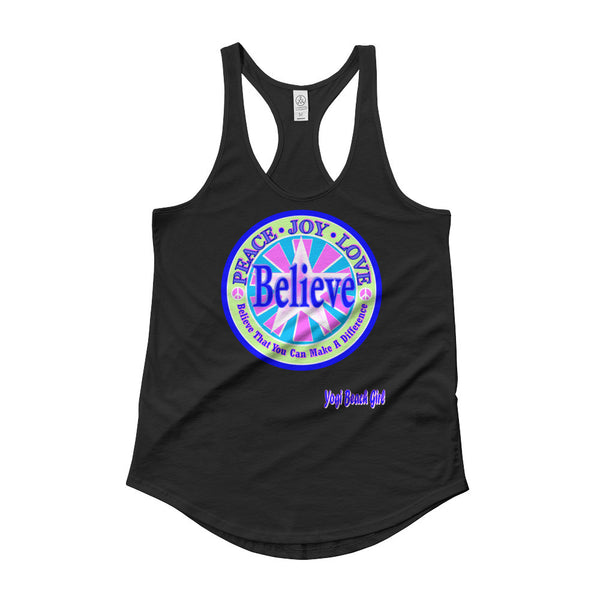 """Believe That You Can Make A Difference"" #1 Ladies' Racerback Shirttail Tank"