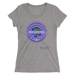 """Believe In A World With No Boundaries Where We Can All Live As One"" Ladies' Short Sleeve Tri-Blend Tee"