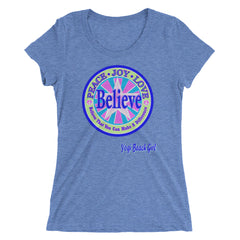 """Believe That You Can Make A Difference"" Ladies' Short Sleeve Tri-Blend Tee"
